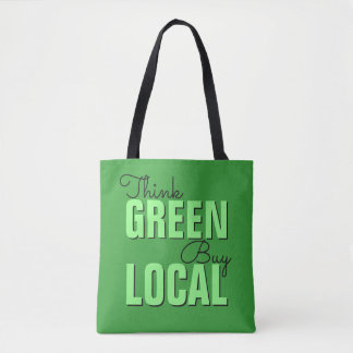 Think Green, Buy Local bags