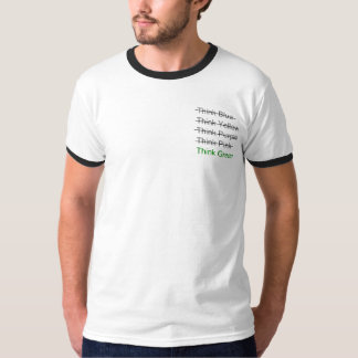 Think Green + crossouts T-Shirt