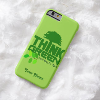THINK GREEN (Earth Day) custom cases Barely There iPhone 6 Case
