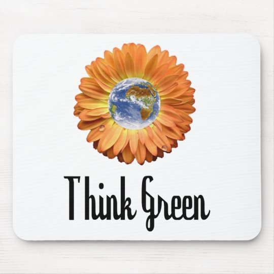 Think Green ecology products! Mouse Mat