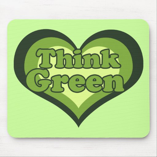 Think Green for Earth Day Environmentalist Mousepad