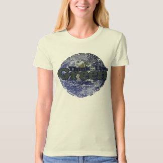 Think Green Live Green for Earth Day Tee Shirt