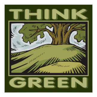 Think Green Oak Tree Poster