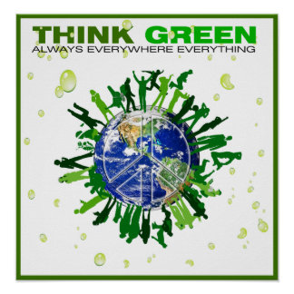 Think Green: Peaceful Planet Poster