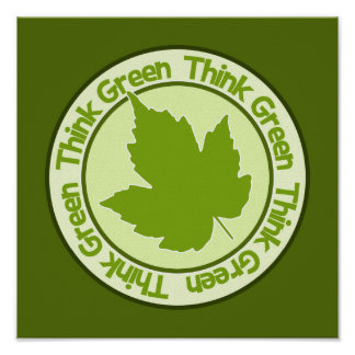 Think Green poster, customizable Poster