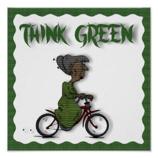 THINK Green -POSTER Poster