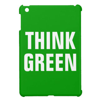 THINK GREEN Quotes iPad Mini Cover