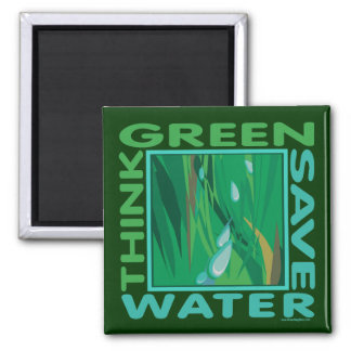 Think Green Save Water Magnets