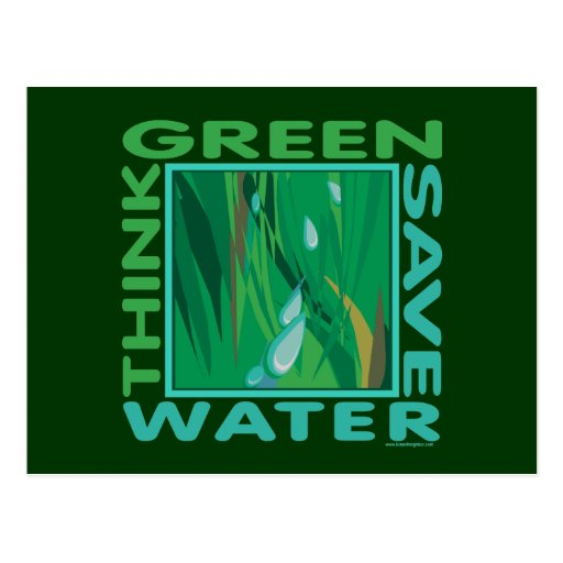 Think Green, Save Water Postcard