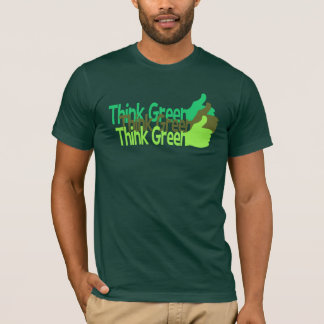 Think Green shirt - choose style & color