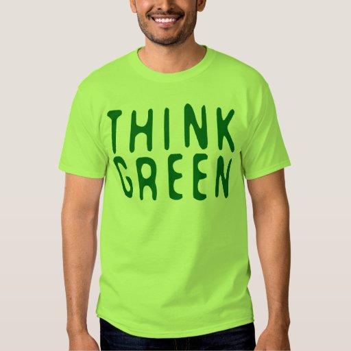 Think Green Tshirts