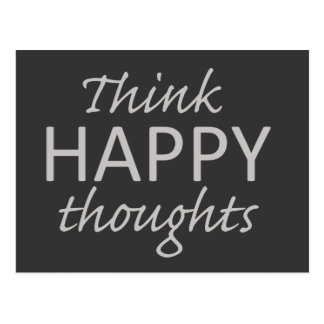 Think Happy Thoughts motivational postcard