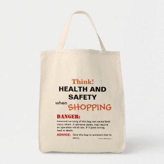 Think Health and Safety Funny Joke Warning Sign Tote Bag