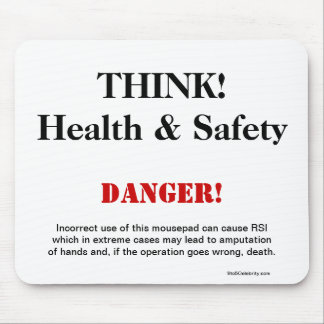 THINK Health and Safety Joke Warning Sign Mouse Pads