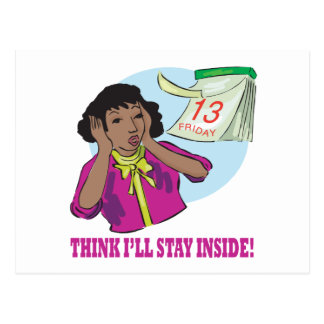 Think Ill Stay Inside Postcard