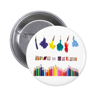 think in color 6 cm round badge