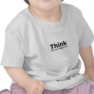 Think it s not illegal yet political gear tshirt