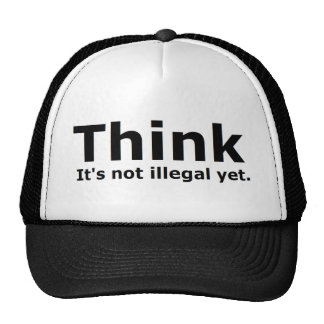 Think it's not illegal yet political gear cap