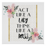 think like a Lady act like a Boss Poster