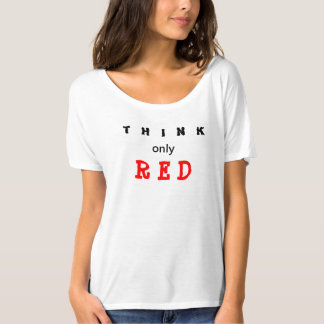 Think Only Red Slogan T-Shirt