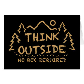 Think Outside, No Box Required Greeting Card