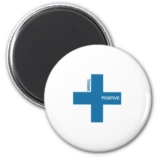 Think Positive (blue edition) Magnet