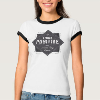 Think Positive Tees