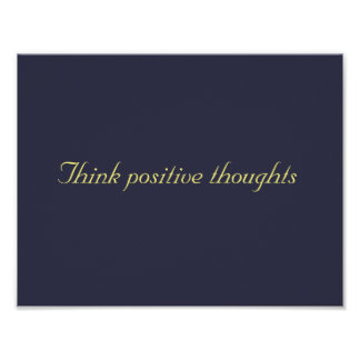 think positive thoughts poster