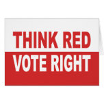 Think Red Vote Right Card