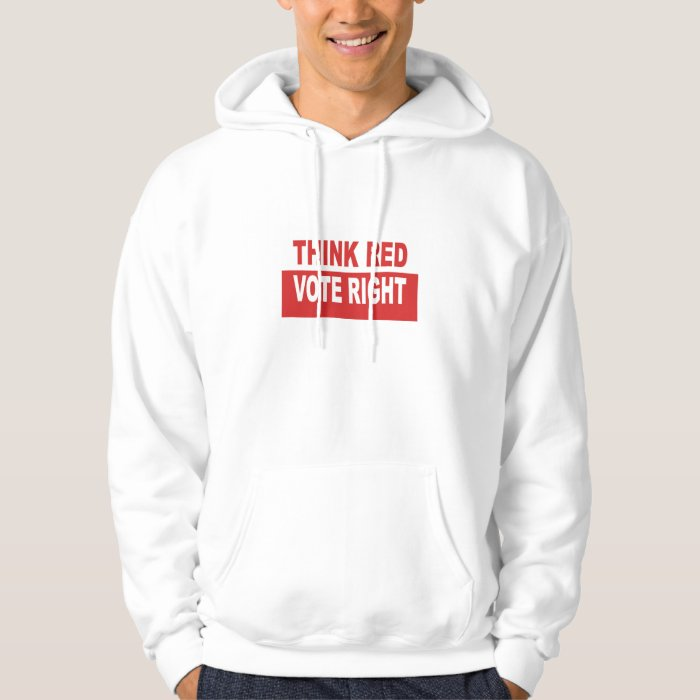Think Red Vote Right Hoodie