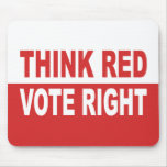Think Red Vote Right Mouse Pad