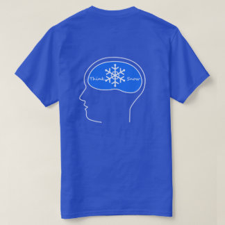 think snow! t-shirt