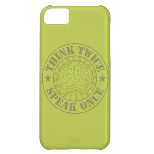 Think twice, speak once iPhone 5C covers
