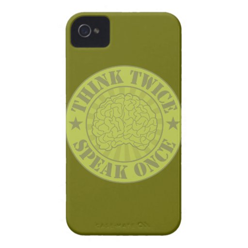 Think twice, speak once Case-Mate iPhone 4 cases