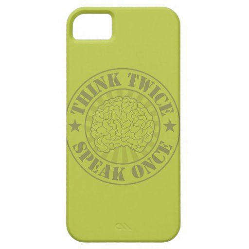 Think twice, speak once iPhone 5 cover