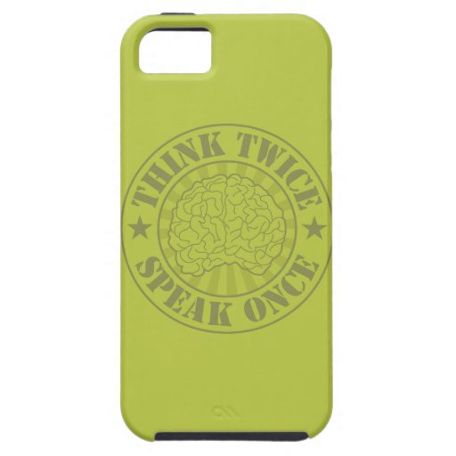 Think twice, speak once iPhone 5 cases