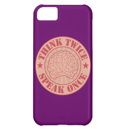 Think twice, speak once cover for iPhone 5C