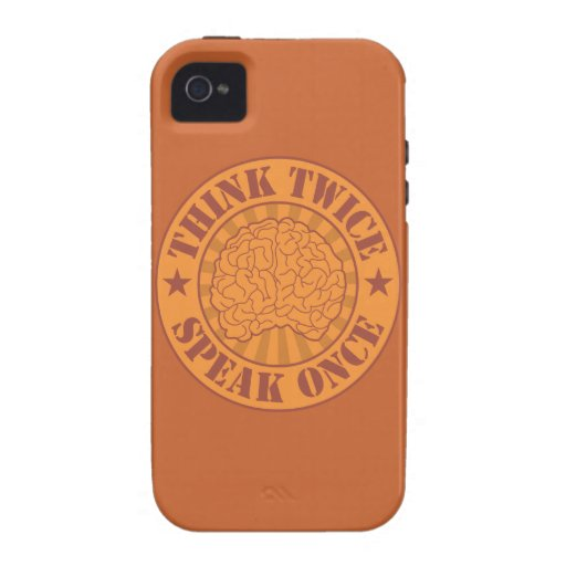 Think twice, speak once Case-Mate iPhone 4 cover