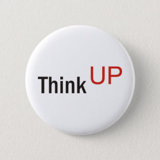 think up alexander technique slogan 6 cm round badge
