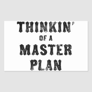 Thinkin of a Master Plan Rectangle Stickers