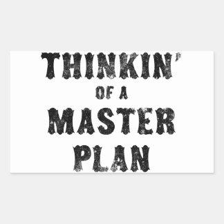 Thinkin' of a Master Plan Rectangular Sticker
