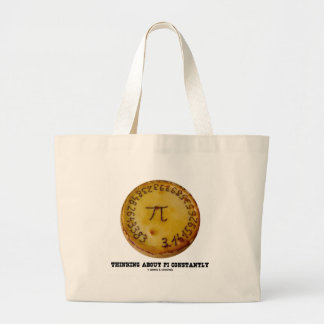 Thinking About Pi Constantly (Pi Pie Math Humor) Canvas Bags