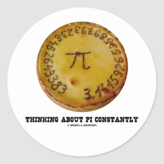 Thinking About Pi Constantly Pi Pie Math Humor Stickers