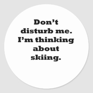 Thinking About Skiing Classic Round Sticker