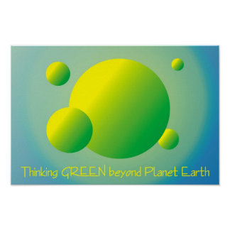 Thinking GREEN beyond Planet Earth Poster