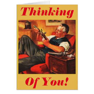Thinking of You! Greeting Card