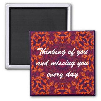 Thinking of  You & Missing You Fridge Magnet