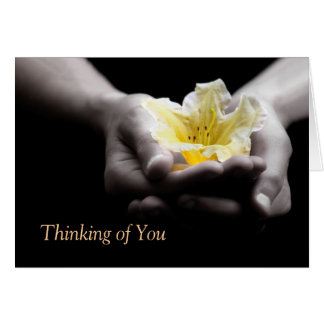 Thinking of You Yellow Flower In Hands Greeting Card