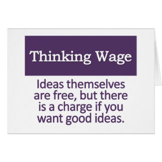 Thinking Wage  Note Card