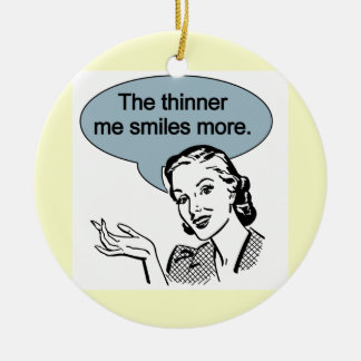 Thinner Me Smiles More Christmas Ornament